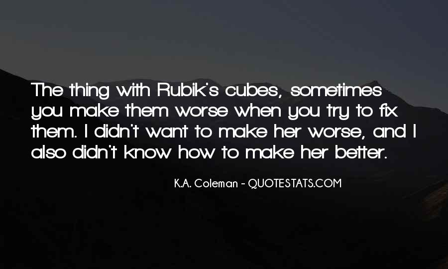 Quotes About Rubik's Cubes #174671