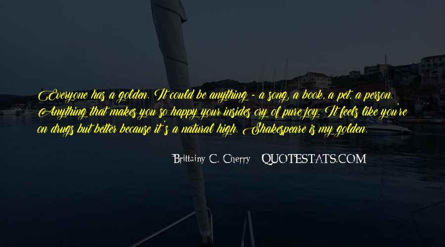 Quotes About The One Person Who Makes You Happy #1421212