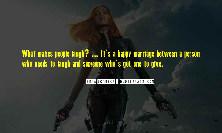 Quotes About The One Person Who Makes You Happy #1495840
