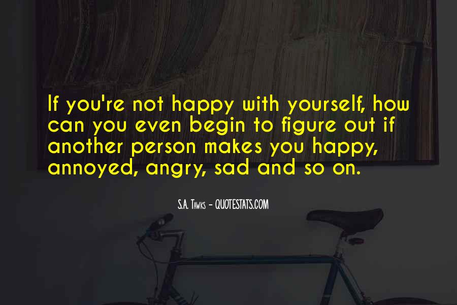 Quotes About The One Person Who Makes You Happy #268484