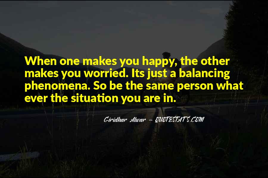Quotes About The One Person Who Makes You Happy #525054