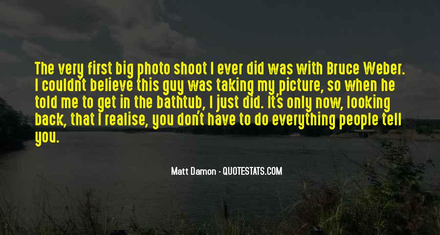 Quotes About Looking At The Big Picture #1119622