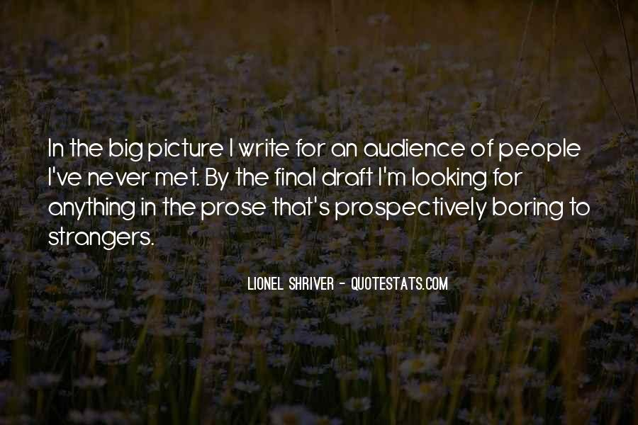 Quotes About Looking At The Big Picture #479043