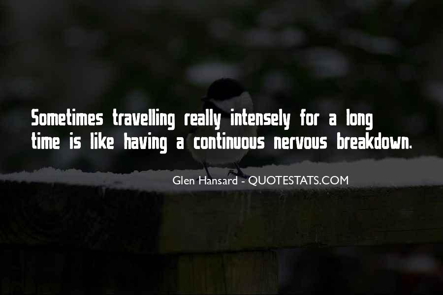 Quotes About Having A Nervous Breakdown #1469573