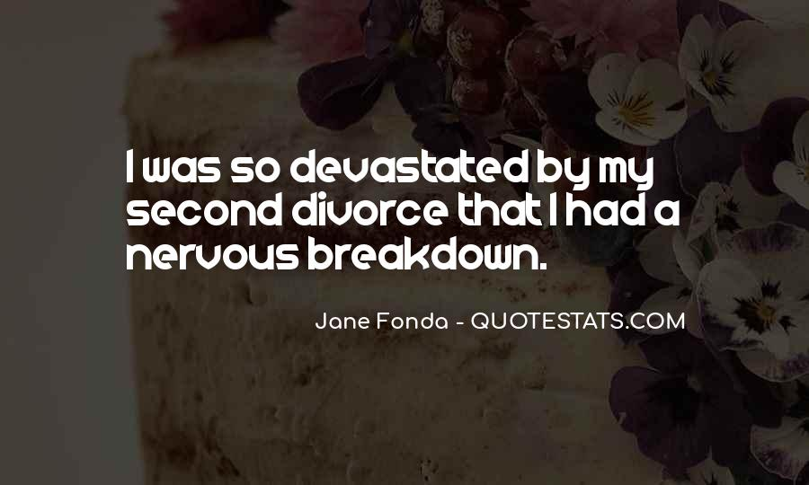 Quotes About Having A Nervous Breakdown #261281