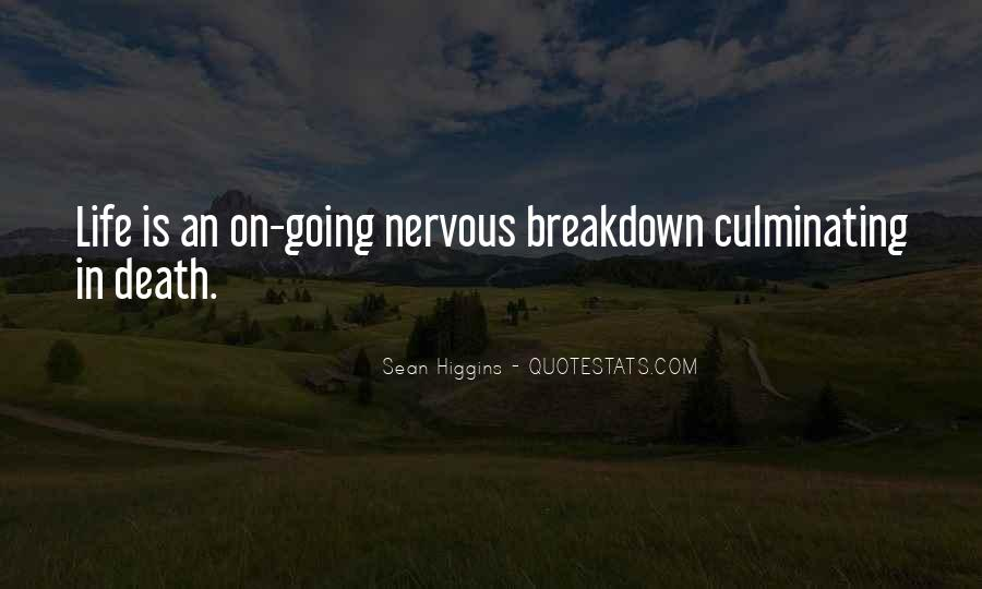 Quotes About Having A Nervous Breakdown #308463