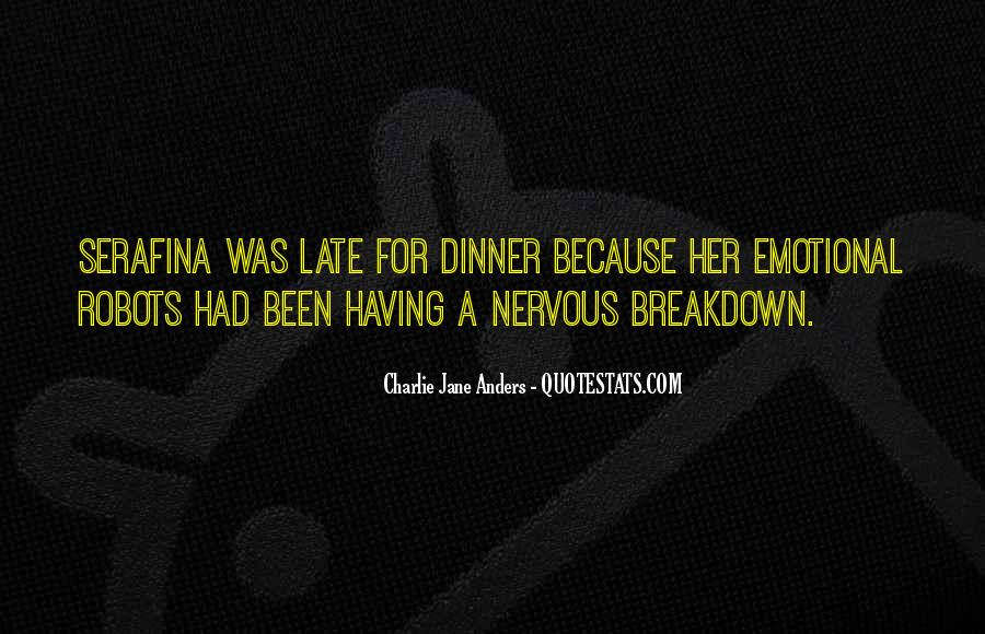 Quotes About Having A Nervous Breakdown #480636