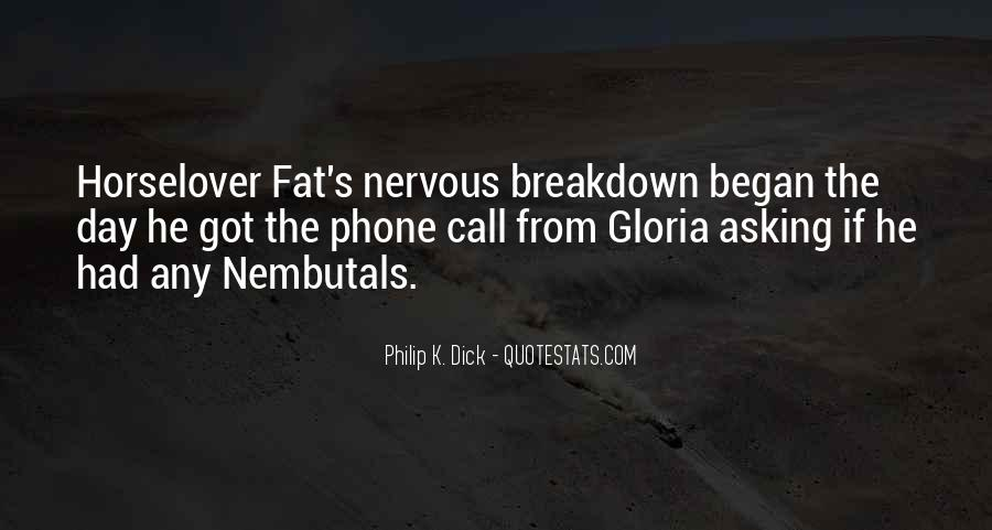 Quotes About Having A Nervous Breakdown #690899