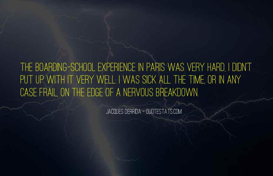 Quotes About Having A Nervous Breakdown #843140