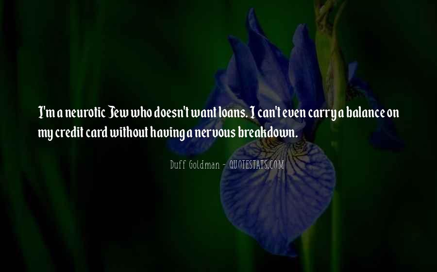 Quotes About Having A Nervous Breakdown #958441