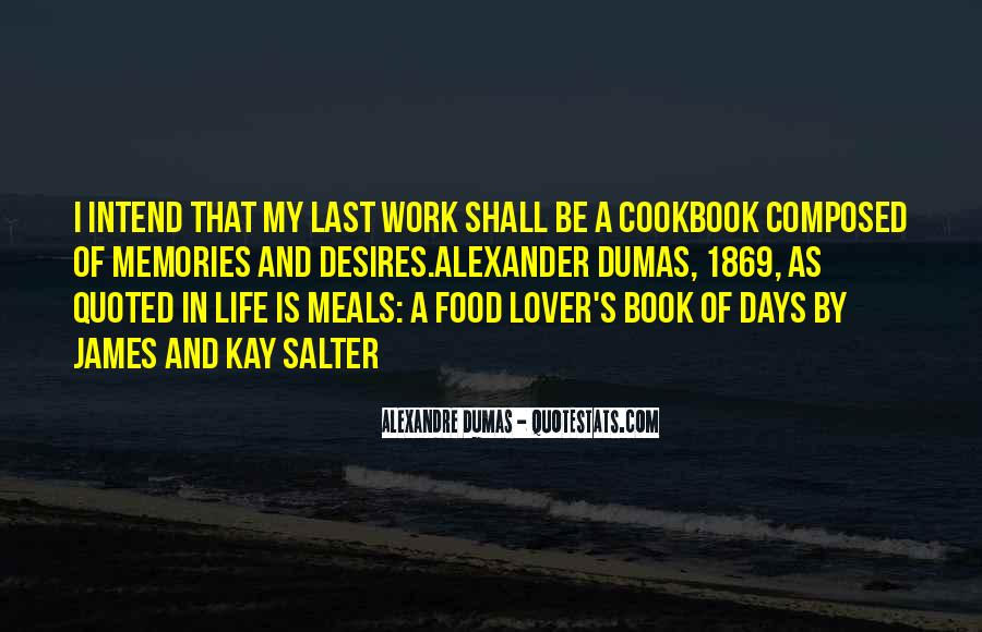 Quotes About Food And Meals #1872331
