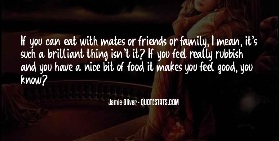 Quotes About Food And Meals #413300