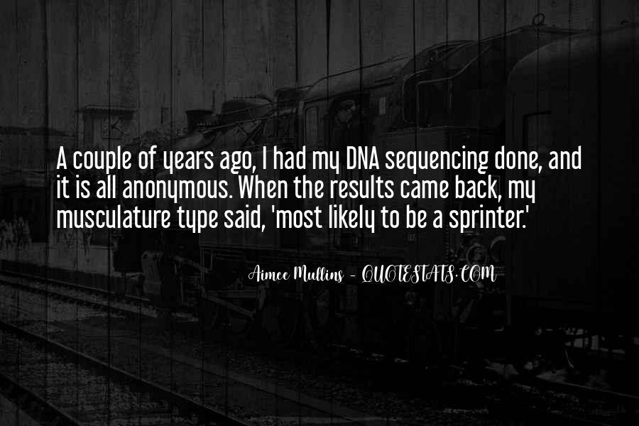 Quotes About Dna Sequencing #1195050