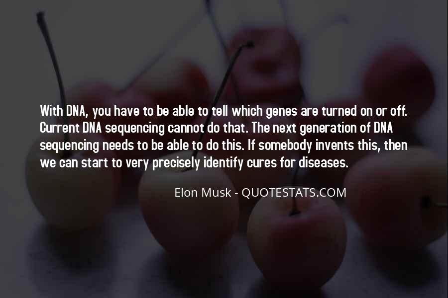 Quotes About Dna Sequencing #1866190