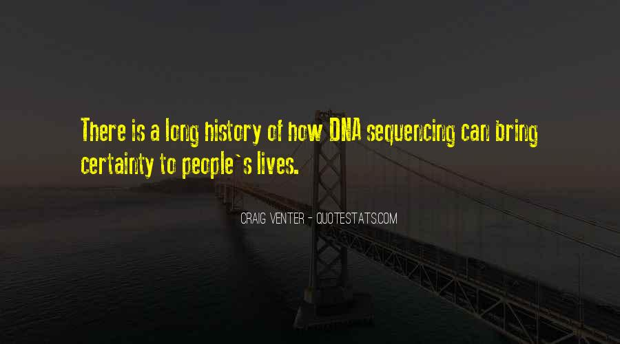 Quotes About Dna Sequencing #994047