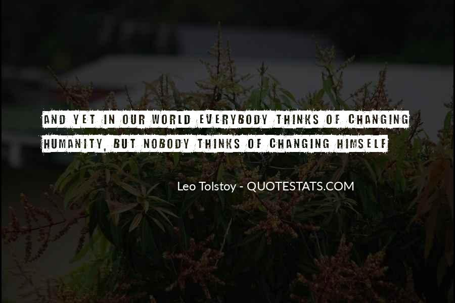 Quotes About Changing World #109813