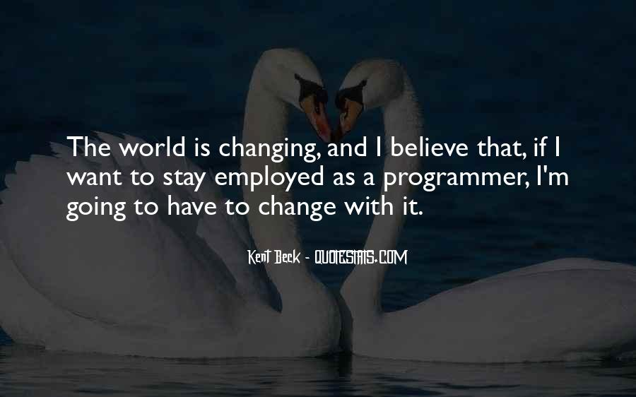 Quotes About Changing World #112405