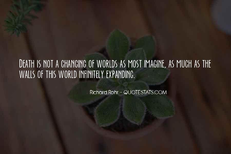 Quotes About Changing World #190977