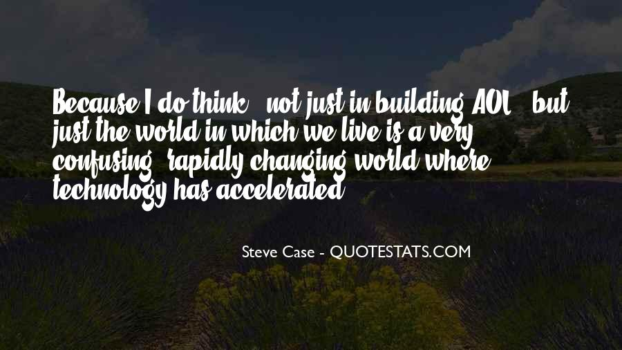 Quotes About Changing World #222009