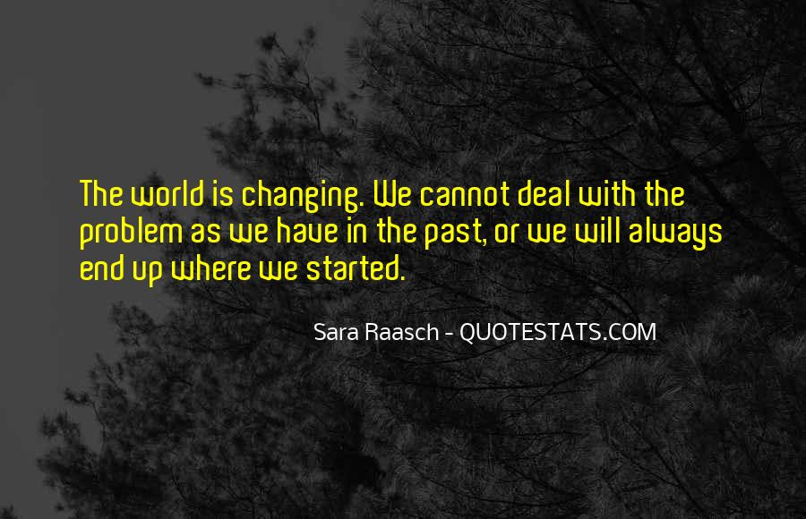 Quotes About Changing World #225612