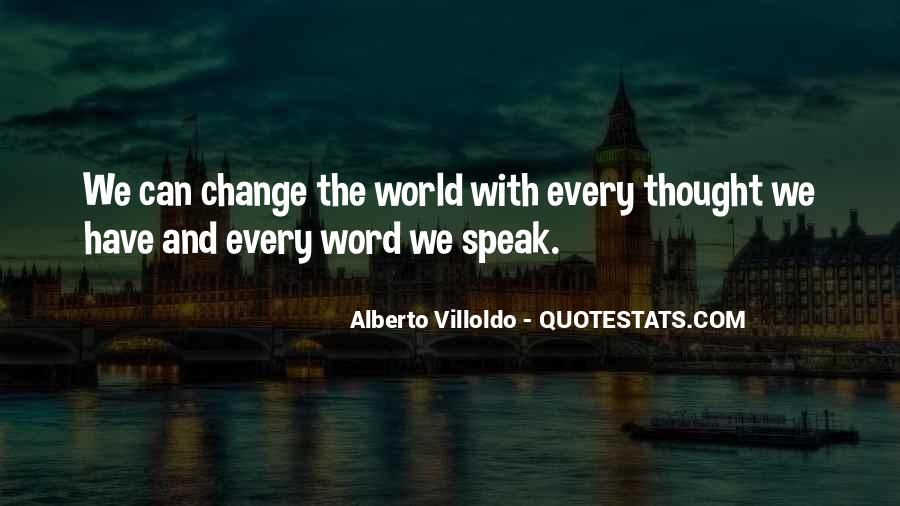 Quotes About Changing World #2503