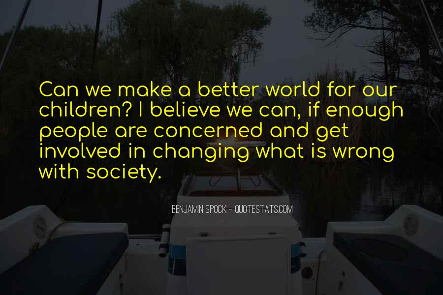 Quotes About Changing World #87240