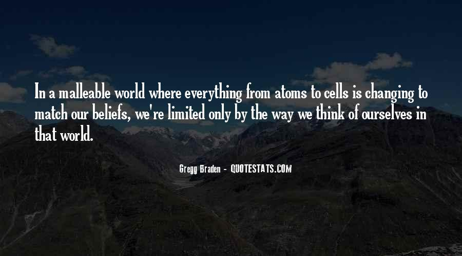 Quotes About Changing World #94319
