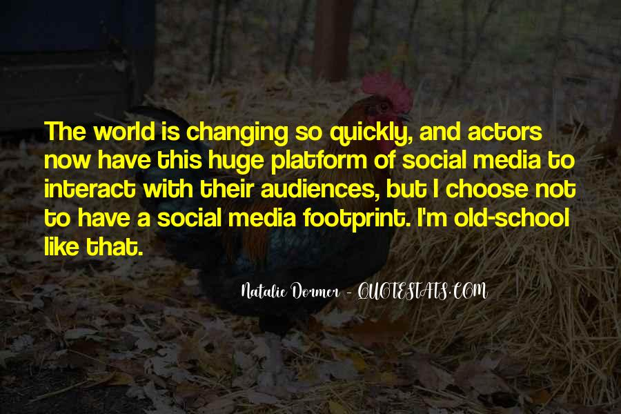 Quotes About Changing World #99164
