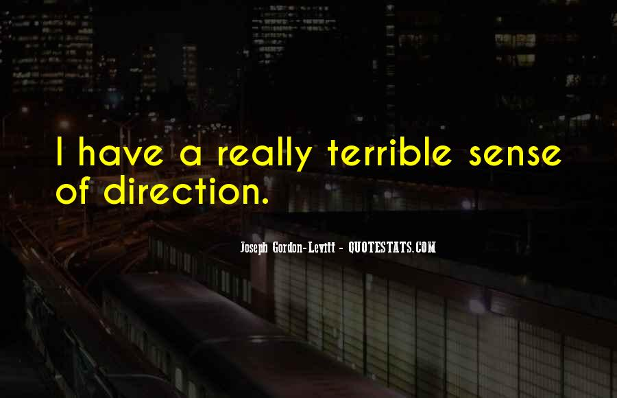 Quotes About Sense Of Direction #1868788