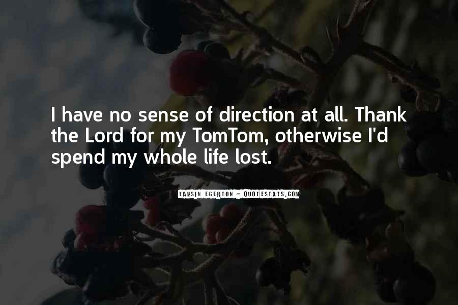 Quotes About Sense Of Direction #711641