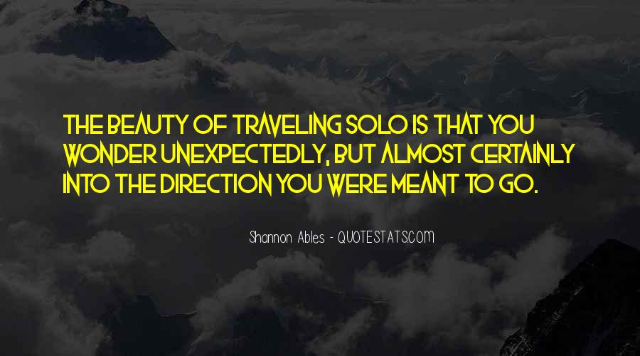 Quotes About Traveling Solo #710269
