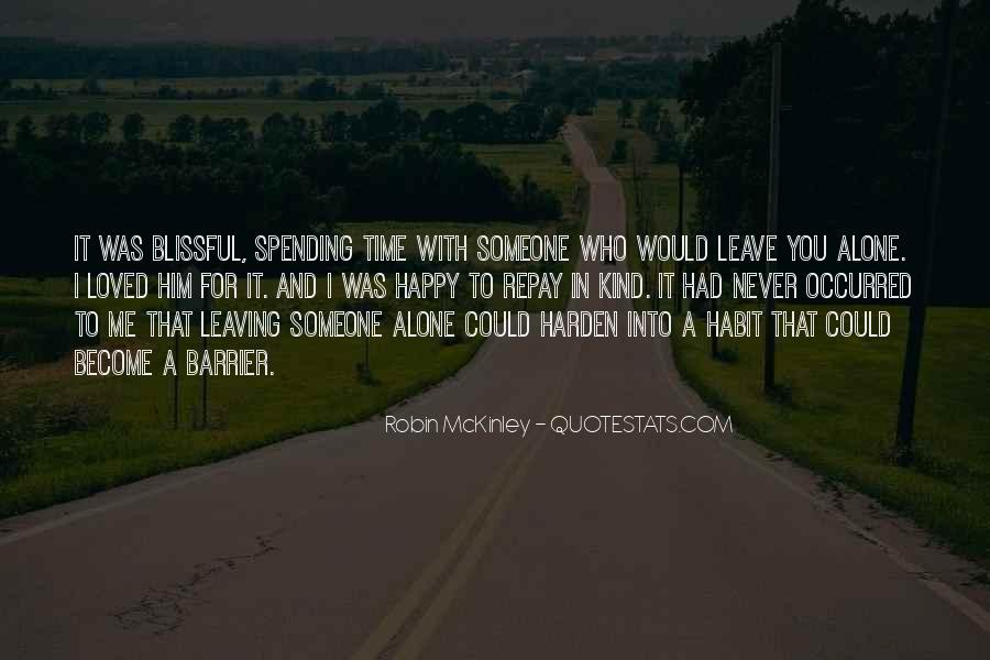 Quotes About Leaving Someone Alone #1315399