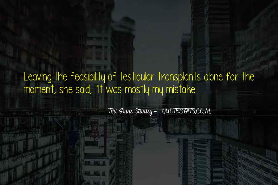 Quotes About Leaving Someone Alone #167806