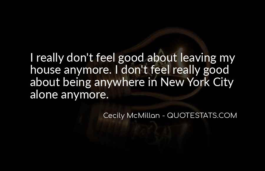 Quotes About Leaving Someone Alone #196207