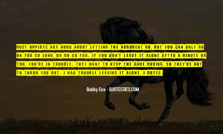 Quotes About Leaving Someone Alone #88204