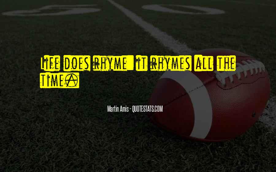 Quotes About Rhyme #36087
