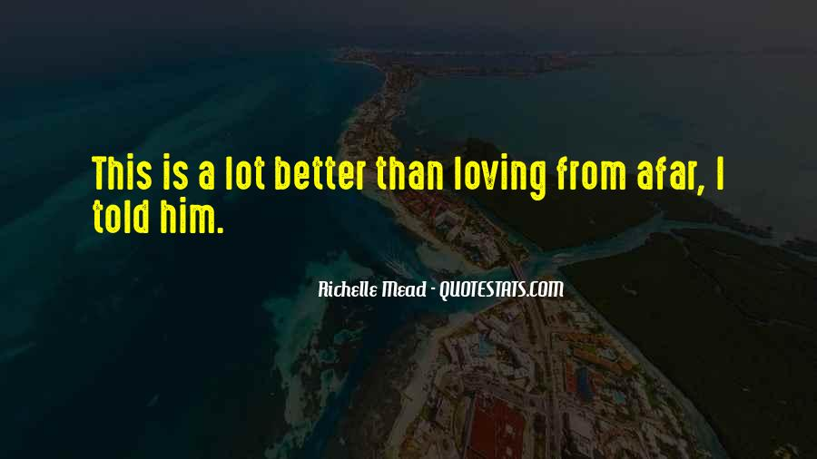 Quotes About Loving From Afar #1244247