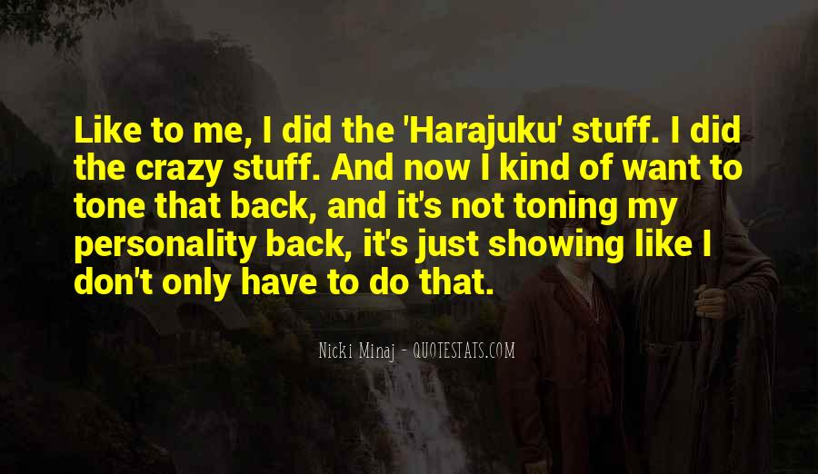Quotes About Harajuku #1371603
