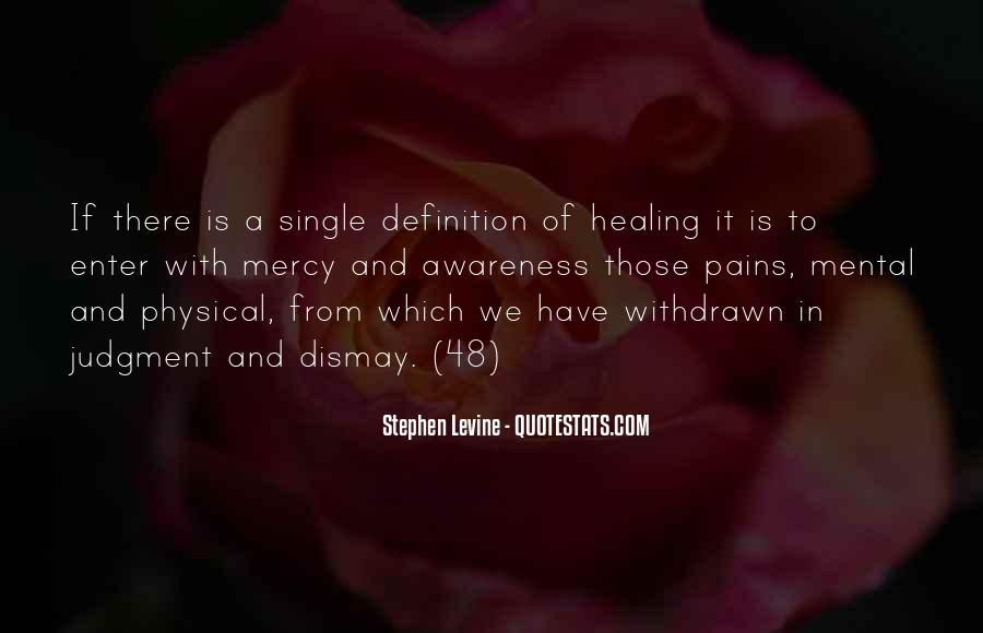 Quotes About Healing Physical Pain #809910