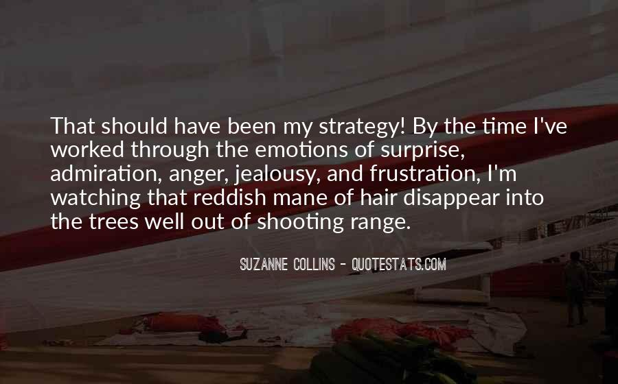 Quotes About Anger And Frustration #1268616
