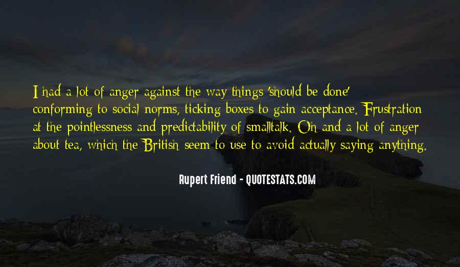Quotes About Anger And Frustration #1557399