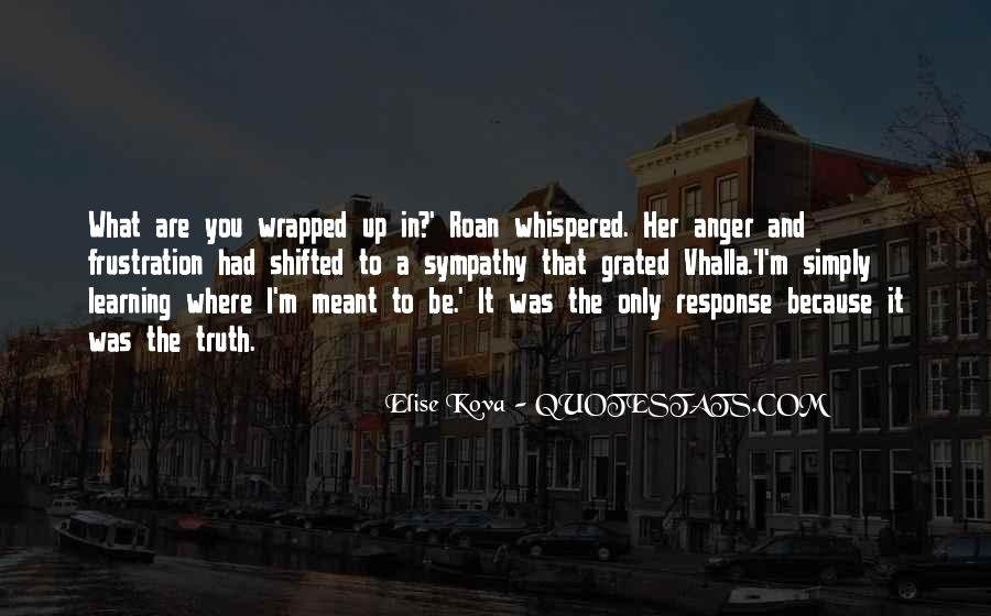 Quotes About Anger And Frustration #1558406