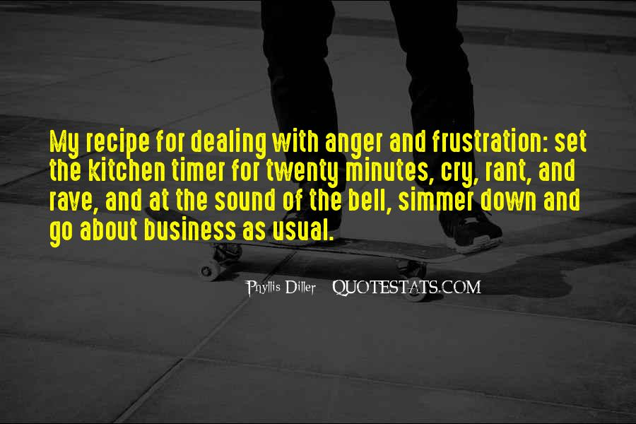 Quotes About Anger And Frustration #1650617