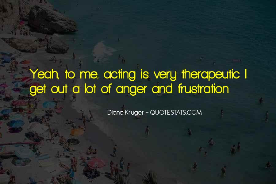 Quotes About Anger And Frustration #1726859