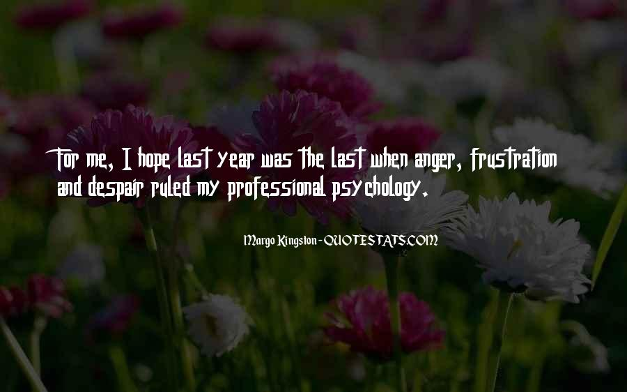 Quotes About Anger And Frustration #1752394