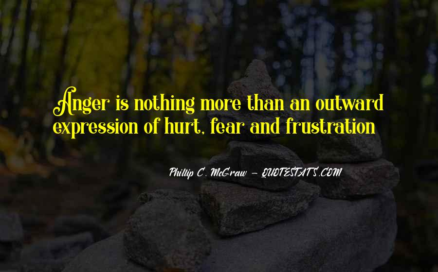 Quotes About Anger And Frustration #634127