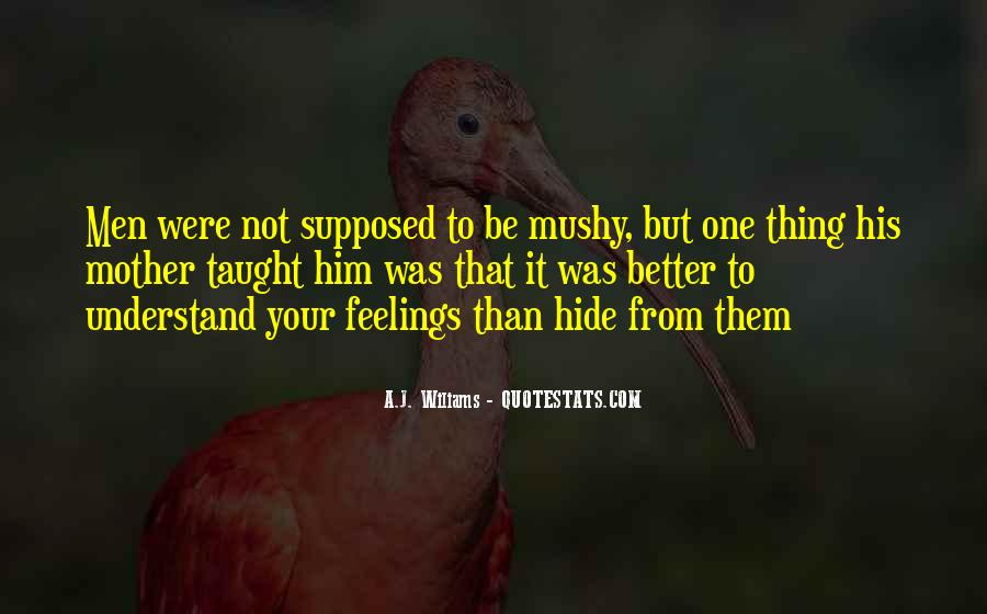 Quotes About Not Understanding Feelings #1066548