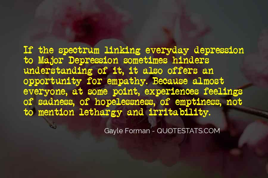 Quotes About Not Understanding Feelings #1285170