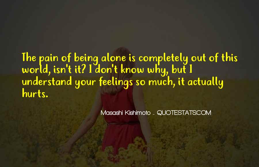 Quotes About Not Understanding Feelings #1325414
