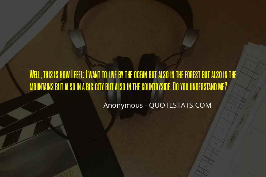 Quotes About Not Understanding Feelings #1480058